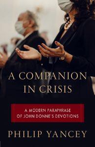 A Companion in Crisis